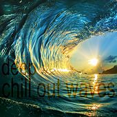 Deep Chill Out Waves Vol.2 by Various Artists