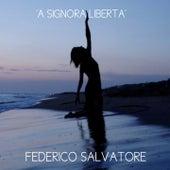 'A signora libertà by Federico Salvatore