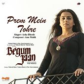 Play & Download Prem Mein Tohre (From