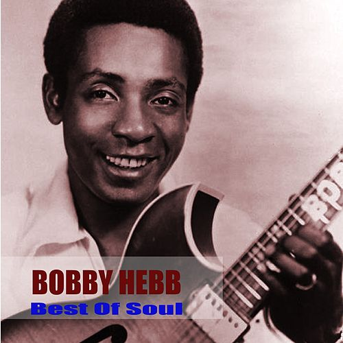 Best Of Soul by Bobby Hebb