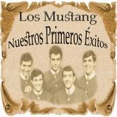 Nuestros Primeros Éxitos by Mustang