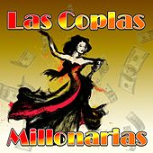 Las Coplas Millonarias by Various Artists