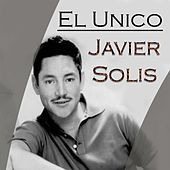 Play & Download El Único by Javier Solis | Napster