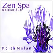 Play & Download Zen Spa by Keith Nolan | Napster