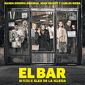 Play & Download El Bar (Banda Sonora Original) by Various Artists | Napster