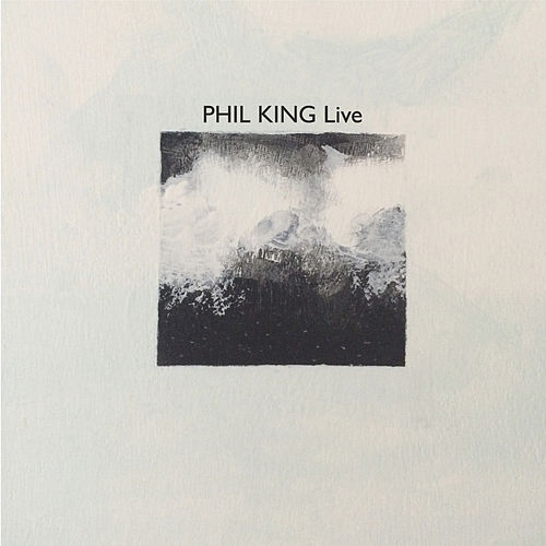 Live by Phil  King