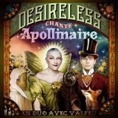 Desireless chante Apollinaire (