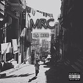 La rue by MRC