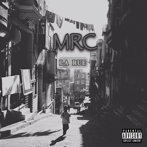 Play & Download La rue by MRC | Napster