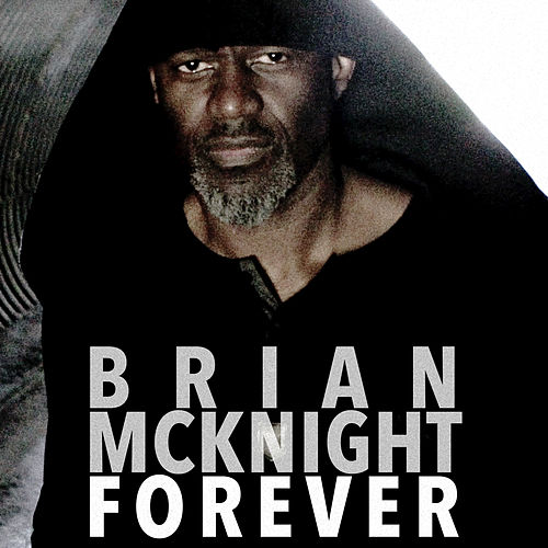 Play & Download Forever (Radio Edit) by Brian McKnight | Napster