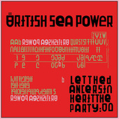 Play & Download Let The Dancers Inherit The Party by British Sea Power | Napster