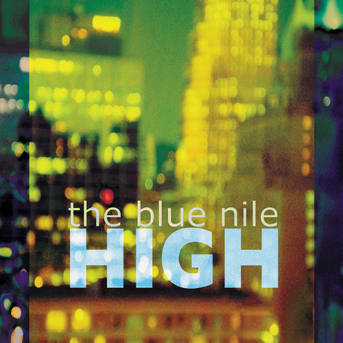 Play & Download High by The Blue Nile | Napster