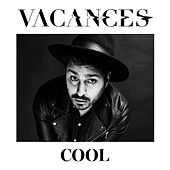 Cool by Vacances