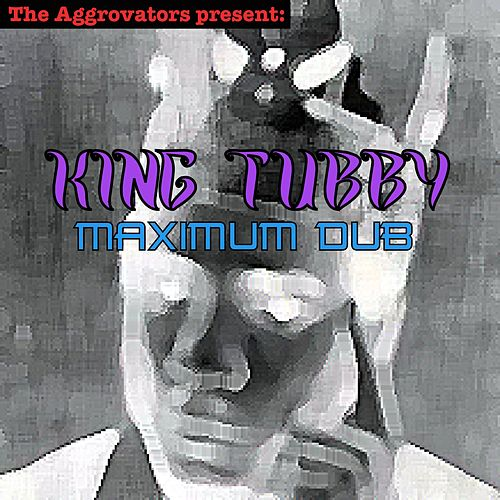 King Tubby - Maximum Dub by King Tubby