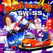 Play & Download Dozi goes DJ Swiss by Various Artists | Napster