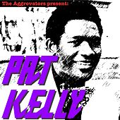 The Aggrovators Present Pat Kelly by Pat Kelly