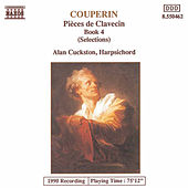 Pieces de Clavecin Book 4 (Highlights) by François Couperin