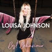 Best Behaviour (Acoustic Version) by Louisa Johnson