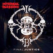 Play & Download Final Justice by Internal Bleeding | Napster