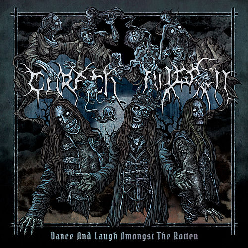 Dance and Laugh Amongst the Rotten by Carach Angren