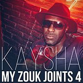 Play & Download My Zouk Joint, Vol. 4 by Various Artists | Napster