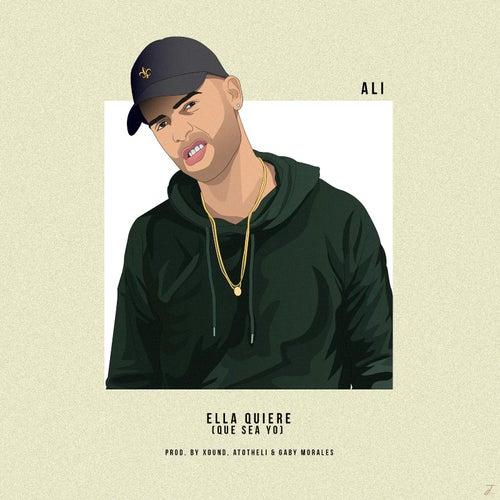 Ella Quiere Que Sea Yo by Ali
