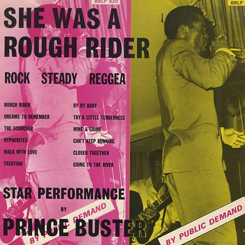 Play & Download She Was a Rough Rider by Prince Buster | Napster