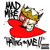 Hating on Me by Mike Banks