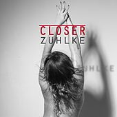 Closer by Zühlke