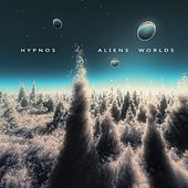 Play & Download Aliens Worlds by Hypnos | Napster