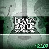 Play & Download Cover Sessions, Vol. 4 by Boyce Avenue | Napster