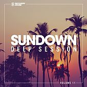 Sundown Deep Session, Vol. 11 by Various Artists