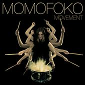 Movement by Momofoko