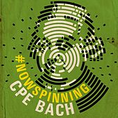 Play & Download #nowspinning CPE Bach by Various Artists | Napster