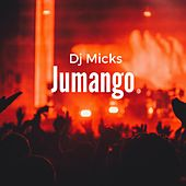Jumango by DJ Micks