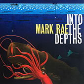 Into the Depths by Mark Rae