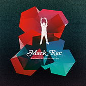 Northern Sulphuric Soulboy by Mark Rae