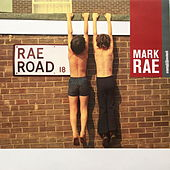 Rae Road by Mark Rae