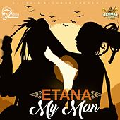My Man - Single by Etana