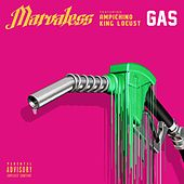 Play & Download Gas (feat. Ampichino & King Locust) by Marvaless | Napster