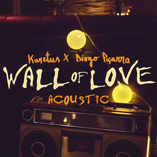 Wall of Love (feat. Diogo Piçarra) [Acoustic] de Diogo Piçarra