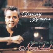Todos los Días Es Navidad by Danny Berrios