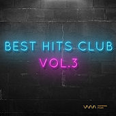 Play & Download Best Hits Club Vol.3 by Various Artists | Napster