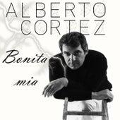 Alberto Cortez: Bonita Mía by Alberto Cortez