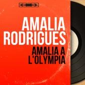 Amalia à l'Olympia (Live, Mono Version) von Amalia Rodrigues