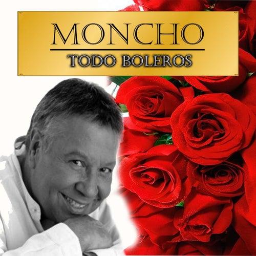 Todo Boleros by Moncho
