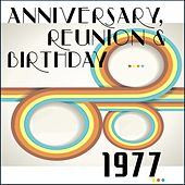 1977 (40 Year Anniversary Reunion Birthday) by Various Artists