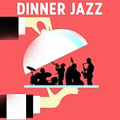 Dinner Jazz by Various Artists