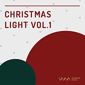 Play & Download Christmas Light Vol.1 by Various Artists   Napster