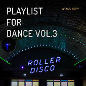 Play & Download Playlist for Dance Vol.3 by Various Artists | Napster